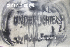 The Underlighters promo blog 2