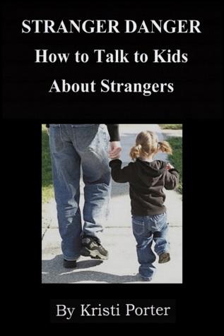 Stranger Danger info etc