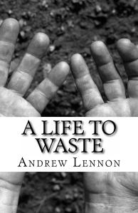 A_Life_To_Waste_Cover_for_Kindle